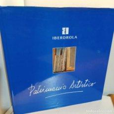 Libros de segunda mano: PATRIMONIO ARTISTICO IBERDROLA, TOMO I, ARTE / ART, 1996. Lote 240633445