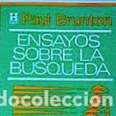 Libros de segunda mano: BRUNTON, PAUL. ENSAYOS SOBRE LA BÚSQUEDA. BUENOS AIRES, KIER, [1981].. Lote 240651565