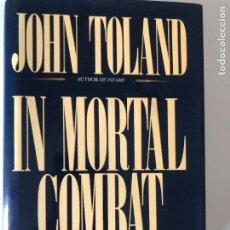 Libros de segunda mano: IN MORTAL COMBAT: KOREA, 1950-1953 DE JOHN TOLAND. Lote 240802490