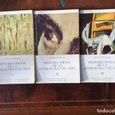 Libros de segunda mano: HISTORIA SOCIAL DE LA LITERATURA Y EL ARTE. ARNOLD HAUSER. VOLÚMENES I,II Y III. Lote 240858190