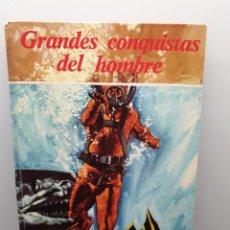 Libros de segunda mano: GRANDES CONQUISTAS DEL HOMBRE. PUBLICACIÓN FHER. COLECCIÓN GRANDES TEMAS.. Lote 240949140