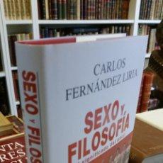 Libri di seconda mano: 2020 - CARLOS FERNANDEZ LIRIA - SEXO Y FILOSOFÍA. EL SIGNIFICADO DEL AMOR. Lote 241088155