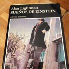 Livres d'occasion: ALAN LIGHTMAN. SUEÑOS DE EINSTEIN. Lote 241091870