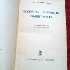 Libros de segunda mano: DICCIONARIO DE SIMBOLOS TRADICIONALES - JUAN EDUARDO CIRLOT - PRIMERA EDICION - 1958 - ILUSTRADO. Lote 241097600