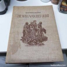 Libros de segunda mano: LIBRO AÑO 1950 RENES BOLDINGH DE WEG VAN HET LICHT. Lote 241133925