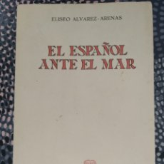Libros de segunda mano: EL ESPAÑOL ANTE EL MAR ELISEO ÁLVAREZ ARENA REVISTA OCCIDENTE 1969. Lote 241180770