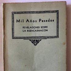 Libros de segunda mano: LEWIS, H. SPENCER: MIL AÑOS PASADOS: REVELACIONES SOBRE LA REENCARNACIÓN [1940]. Lote 241196360