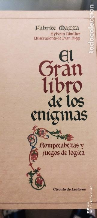 Libros de segunda mano: EL GRAN LIBRO DE LOS ENIGMAS (ROMPECABEZAS Y JUEGOS DE LÓGICA). FABRICE MAZZA - Foto 2 - 241277620