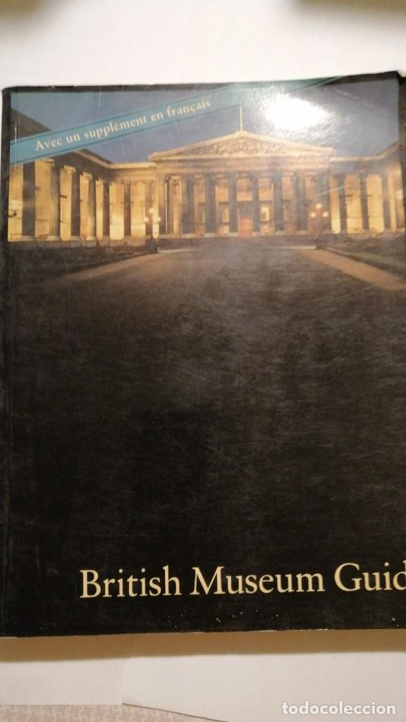 BRITISH MUSEUM GUIDE LONDON. GRAN BRETAÑA. 1978 (Libros de Segunda Mano - Ciencias, Manuales y Oficios - Otros)