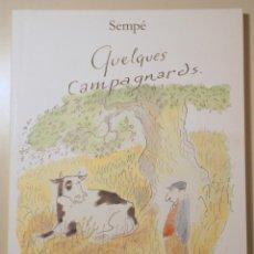 Livres d'occasion: SEMPÉ - QUELQUES CAMPAGNARDS - PARIS 1989 - MUY ILUSTRADO. Lote 241691095