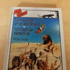 Libri di seconda mano: TOM SAWYER EN EL EXTRANJERO. TOM SAWYER DETECTIVE. MARK TWAIN. VER FOTOS Y DESCRIPCIÓN. Lote 241729825