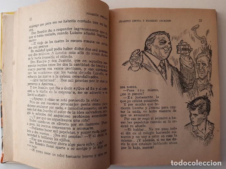 Libros de segunda mano: JUANITO SMITH EUSEBIO JACKSON JOAQUIN PELAEZ ILUSTRADOR FELIX PUENTE 1959 - Foto 13 - 241811895