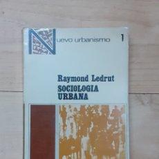 Libros de segunda mano: LIBRO, SOCIOLOGÍA URBANA, AÑO 1971. Lote 241820440