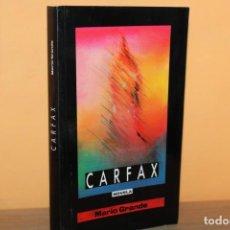 Libros de segunda mano: CARFAX / MARIO GRANDE ESTEBAN. Lote 241870360