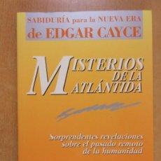 Livros em segunda mão: MISTERIOS DE LA ATLÁNTIDA / EDGAR GAYCE.... / 1993. EDAF. Lote 241971820
