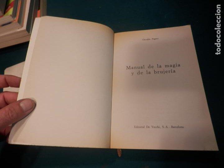 Libros de segunda mano: MANUAL DE LA MAGIA Y DE LA BRUJERÍA - LIBRO DE OSVALDO PEGASO - DE VECCHI 1980 - ILUS. EN B/N - Foto 3 - 242030760