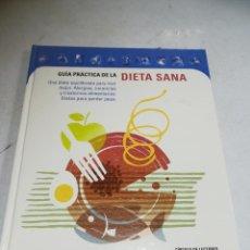 Libri di seconda mano: GUIA PRACTICA DE LA DIETA SANA. CÍRCULO DE LECTORES. TAPA DURA. 2000. PLAZA & JANES. Lote 242034710