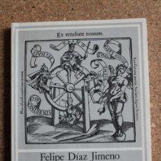 Libros de segunda mano: HADO Y FORTUNA EN LA ESPAÑA DEL SIGLO XVI. DÍAZ JIMENO (FELIPE). Lote 242140330