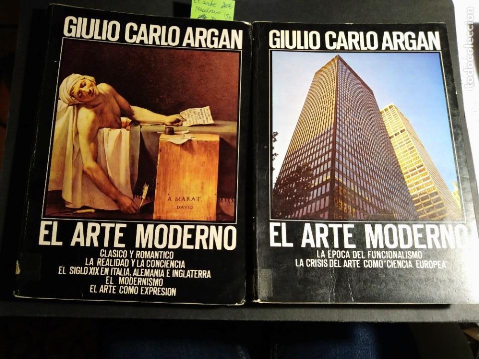 EL ARTE MODERNO (TOMO 1 Y 2) - GIULIO CARLO ARGAN (Libros de Segunda Mano - Bellas artes, ocio y coleccionismo - Otros)