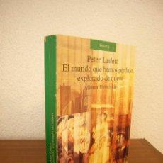 Libros de segunda mano: PETER LASLETT: EL MUNDO QUE HEMOS PERDIDO, EXPLORADO DE NUEVO (ALIANZA UNIVERSIDAD, 1987) RARO. Lote 242347610