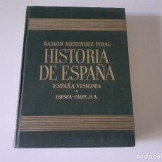 Libros de segunda mano: MENENDEZ PIDAL (DIR). ESPAÑA VISIGODA - UN TOMO - 1980 - ESPASA. Lote 242440370
