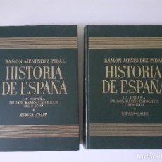 Libros de segunda mano: ESPASA - MENÉNDEZ PIDAL - HISTORIA DE ESPAÑA - ESPAÑA REYES CATÓLICOS - DOS TOMOS. Lote 242443675