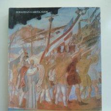 Libros de segunda mano: LA RÁBIDA, PÓRTICO DEL NUEVO MUNDO. SEBASTIÁN GARCÍA. Lote 242482930