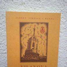Libros de segunda mano: VILANOVA I LA GELTRÚ. IMATGES DE LA CIUTAT I DE LA COMARCA. EDICIÓ FACSÍMIL. AÑO 1987. EN CATALAN. Lote 242827525