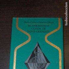 Livres d'occasion: EL ENIGMÁTICO CONDE DE SAINT-GERMAIN. PIERRE CERIA Y FRANÇOIS ETHUIN. COLECCIÓN OTROS MUNDOS. Lote 242947145
