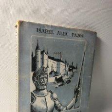 Libros de segunda mano: CASTELLANIZACION DE ESPAÑA POR DON QUIJOTE ··· ISABEL ALIA PAZOS ·· 1951. Lote 242947540