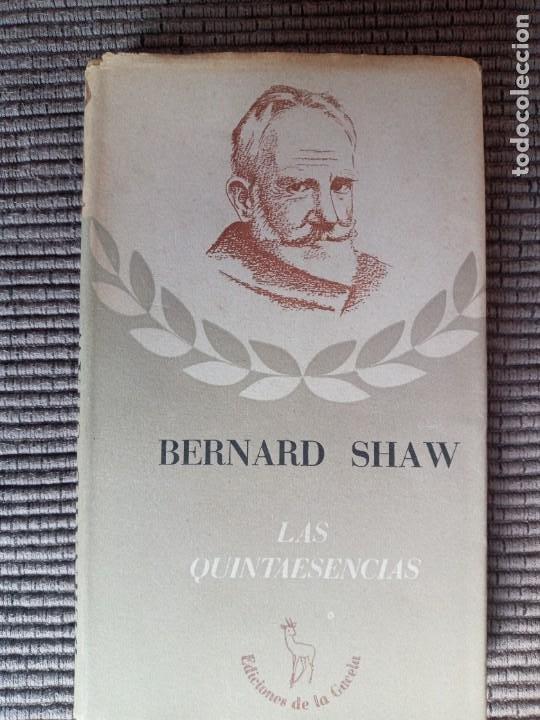 LAS QUINTAESENCIAS. BERARD SHAW. LA GACELA 1942. (Libros de Segunda Mano - Pensamiento - Otros)