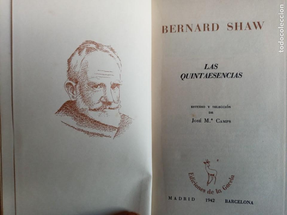 Libros de segunda mano: LAS QUINTAESENCIAS. BERARD SHAW. LA GACELA 1942. - Foto 3 - 242956265