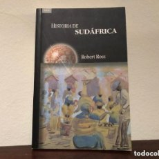 Libros de segunda mano: HISTORIA DE SUDÁFRICA. ROBERT ROSS. EDITORIAL AKAL. ÁFRICA. APARTHEID. MANDEL. Lote 243013330
