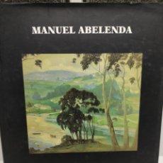 Libros de segunda mano: MANUEL ABELENDA (1889-1957). ABEL VILELA. Lote 243056700