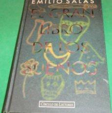 Libros de segunda mano: EL GRAN LIBRO DE LOS SUEÑOS - EMILIO SALAS (NUEVO / IMPECABLE). Lote 243130255