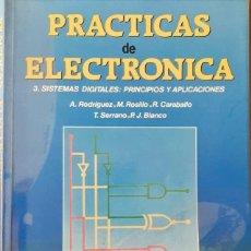 Livros em segunda mão: PRACTICAS DE ELECTRONICA 3. SISTEMAS DIGITALES. PRINCIPIOS Y APLICACIONES. MACGRAWHILL. Lote 243150205