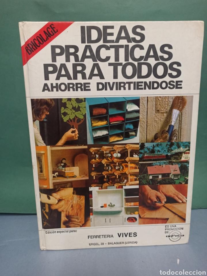 IDEAS PRÁCTICAS PARA TODOS AHORRE DIVIRTIÉNDOSE (Libros de Segunda Mano - Ciencias, Manuales y Oficios - Otros)