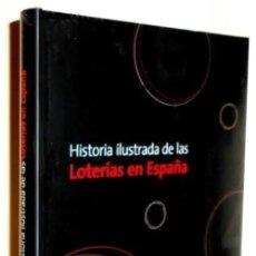 Livros em segunda mão: HISTORIA ILUSTRADA DE LAS LOTERIAS EN ESPAÑA. ROBERTO GARVIA. LIBRO NUEVO Y PRECINTADO.. Lote 243209815