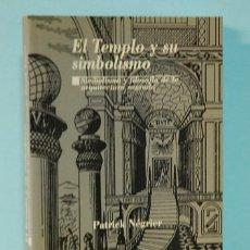 Livros em segunda mão: LMV - EL TEMPLO Y SU SIMBOLISMO. PATRICK NEGRIER. KOMPAS EDICIONES. 1998. Lote 243091310