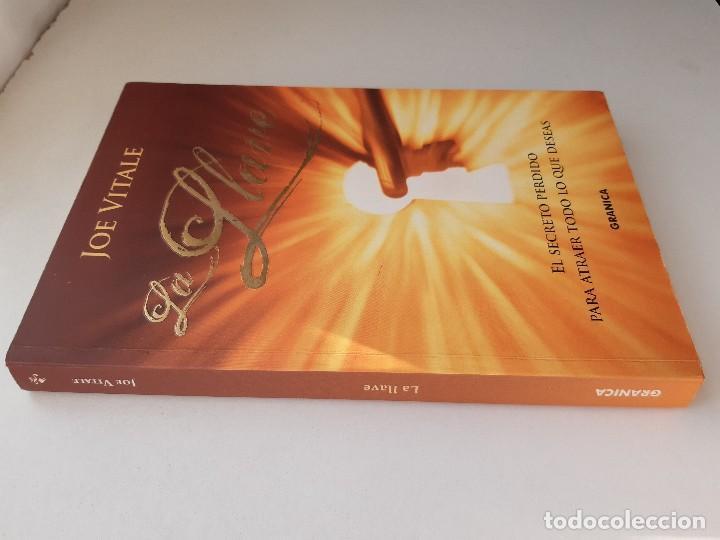 Libros de segunda mano: LA LLAVE EL SECRETO PERDIDO PARA ATRAER TODO LO QUE DESEAS JOE VITALE GRANICA 2008 - Foto 4 - 243304240