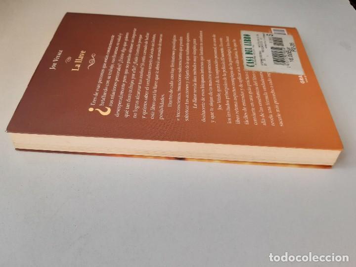 Libros de segunda mano: LA LLAVE EL SECRETO PERDIDO PARA ATRAER TODO LO QUE DESEAS JOE VITALE GRANICA 2008 - Foto 5 - 243304240