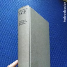 Libros de segunda mano: DICCIONARIO DE ARTE IAN CHILVERS HAROLD OSBORNE DENNIS FARR. Lote 243382215
