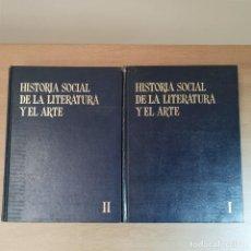 Libros de segunda mano: HISTORIA SOCIAL DE LA LITERATURA Y EL ARTE. Lote 243383900