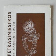 Libros de segunda mano: LOS PETRASINIESTROS. CASTRO COUSO. Lote 243402385