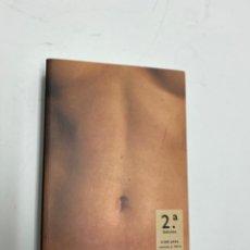 Libros de segunda mano: L-5890. EL CUERPO, WILLIAM A. EWING. EDICIONES SIRUELA. 1996.. Lote 243426760