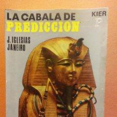 Livros em segunda mão: LA CABALA DE PREDICCION. J. IGLESIAS JANEIRO. EDICIONES KIER. Lote 243430225