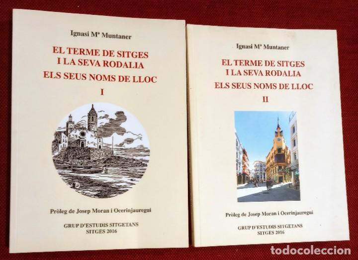 EL TERME DE SITGES I LA SEVA RODALIA - ELS SEUS NOMS DE LLOC - IGNASI Mª MUNTANER - DEDICADO (Libros de Segunda Mano - Historia - Otros)