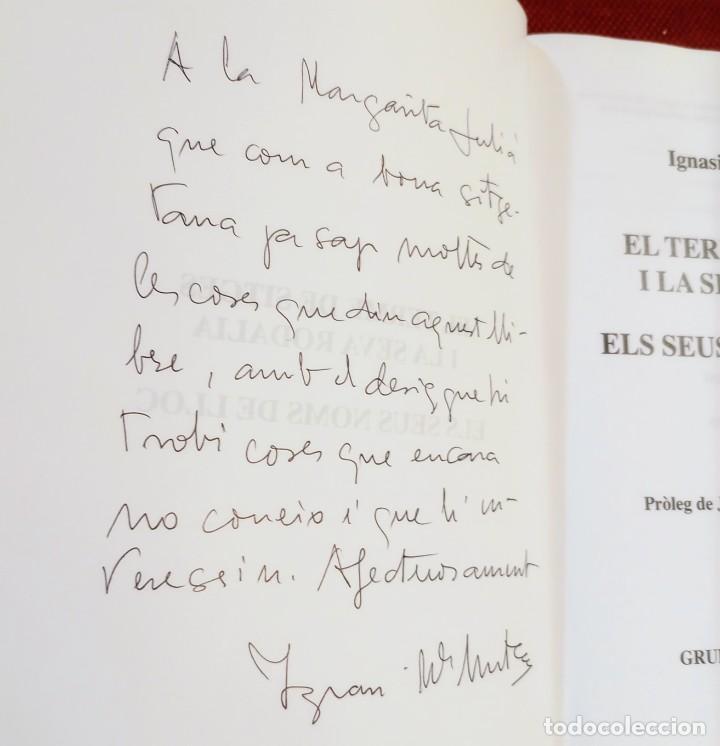 Libros de segunda mano: EL TERME DE SITGES I LA SEVA RODALIA - ELS SEUS NOMS DE LLOC - IGNASI Mª MUNTANER - DEDICADO - Foto 2 - 243440470