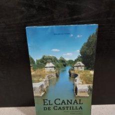 Libros de segunda mano: EL CANAL DE CASTILLA...ENRIQUE DEL RIVERO...2000..... Lote 243441020
