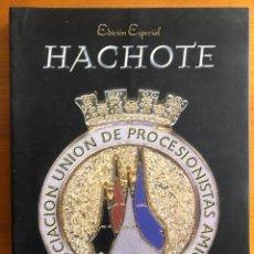 Libros de segunda mano: CARTAGENA- SEMANA SANTA-COFRADIAS- HACHOTE- EDICION ESPECIAL 1998. Lote 278884423